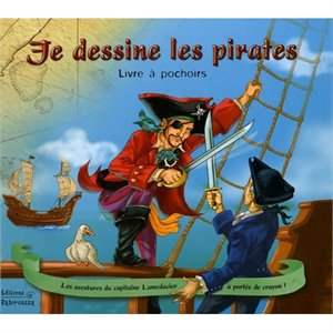 Je dessinne les Pirates - Livre à pochoir Pirate